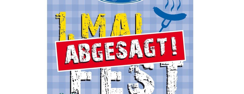 1.Mai Fest Abgesagt