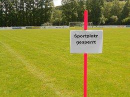 Sperrung der Sportplätze